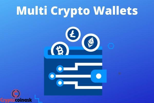 Multi Crypto Wallets